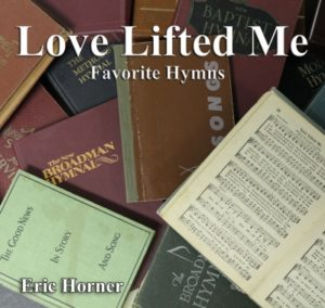 Love Lifted Me Hymns CD $15.00