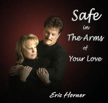 Safe In The Arms Of Your Love CD $15
