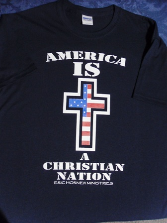 America Is A Christian Nation T-Shirt $10 each
